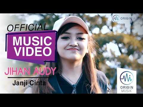 JIHAN AUDY - JANJI CINTA (Official Music Video + Lyric)