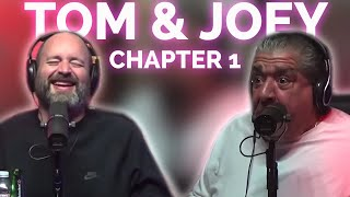 The Best of Joey Diaz and Tom Segura | Chapter 1