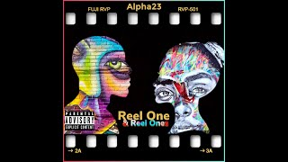 "Alpha23 TV Presents ""Reel OneS"" 🖤 (Official Music Video) New Song"