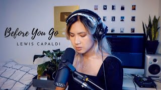 Before You Go - Lewis Capaldi Cover