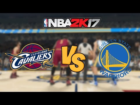 NBA 2K17 - Cleveland Cavaliers vs. Golden State Warriors - Full Gameplay