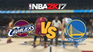 nba 2k17 cleveland cavaliers vs golden state warriors full gameplay