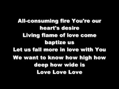 Our God Is An All Consuming Fire A Living Flame Youtube