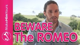 Gambar cover Male Personality Types In Dating: The Romeo | Is He Moving Too Fast For You?