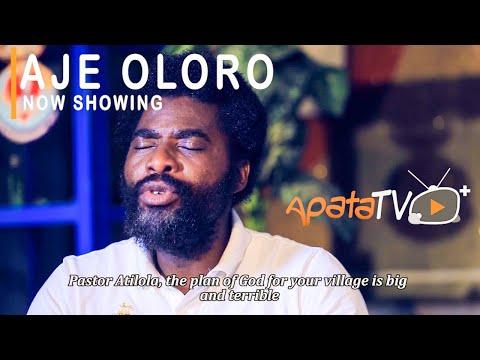 DOWNLOAD MOVIE: Watch : Aje Oloro Latest Yoruba Movie 2021 Drama