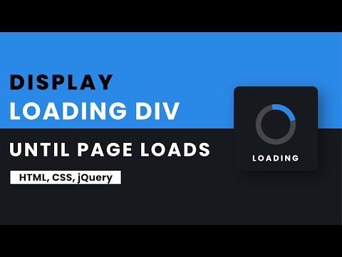 Show Loading Div While The Page Loads Completely | HTML, CSS, JQuery