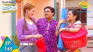 Taarak Mehta Ka Ooltah Chashmah - Episode 145 - Full Episode