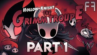 Hollow Knight | Grimm Troupe DLC - Part 1