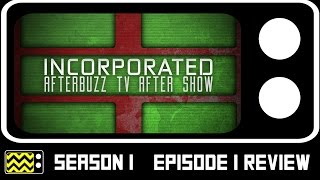 Incorporated Season 1 Episode 1 Review & After Show | AfterBuzz TV