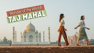 TAJ MAHAL - I DID IT! 6/7 WONDERS of the WORLD!   Agra, India
