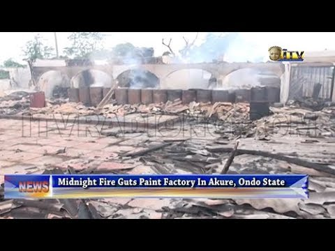Midnight fire guts paint factory in Akure, Ondo State