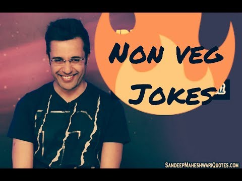 Non veg jokes by sandeep maheshwari