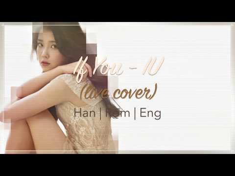 If You - IU (live cover) [ HAN ROM ENG Lyrics ]