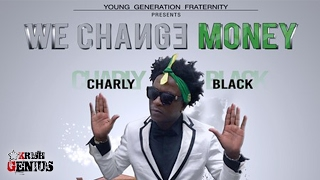 Charly Black - We Change Money [Suit & Tie Riddim] February 2017