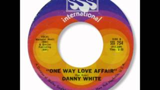 Danny White - One Way Love Affair 1968.