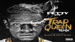 Video Fetty Wap - Trap Queen (Remix) ft. Gucci Mane & Quavo download MP3, 3GP, MP4, WEBM, AVI, FLV Juli 2018