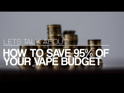 LET'S TALK ABOUT: The Cost of Vaping and How to Calculate Your Mixes