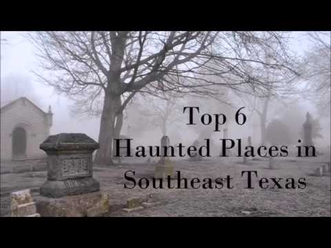 Top 6 Haunted Places In Southeast Texas