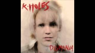 K-Holes - Acid