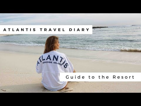 Atlantis Bahamas Travel Diary - Guide to the Atlantis Resort