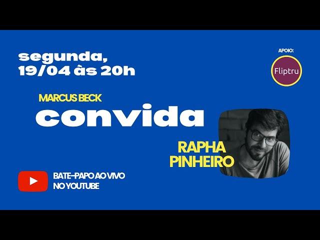 CONVIDA #01: RAPHA PINHEIRO