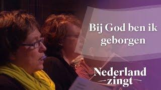 Nederland Zingt: Bij God ben ik geborgen