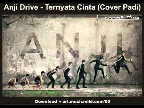 Anji Drive - Ternyata Cinta (Cover Padi).flv