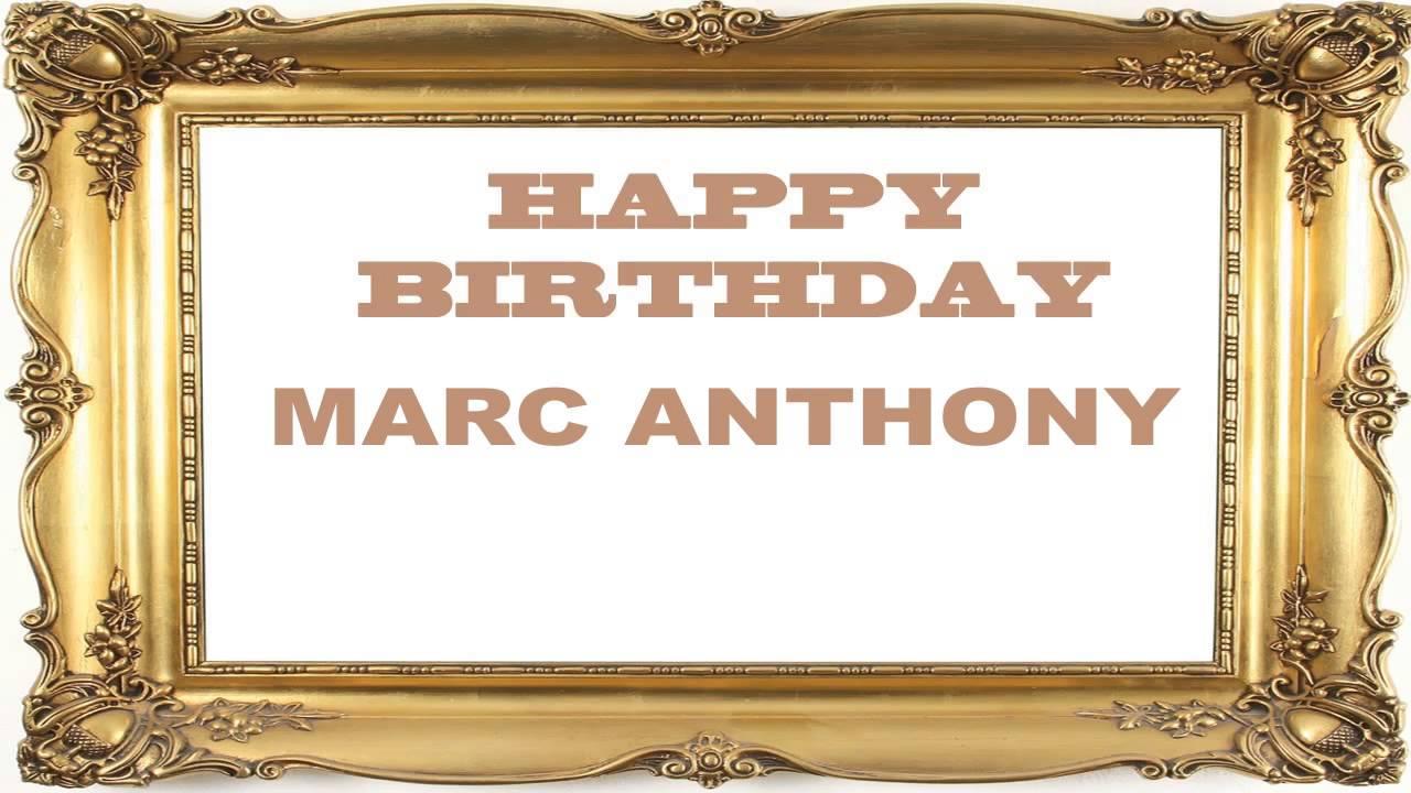 Marc Anthony Birthday Postcards Postales Happy Birthday Youtube