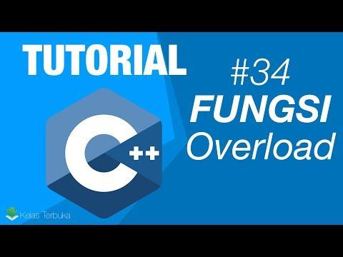 Belajar C++ Episode #34 - Overloading sebuah fungsi