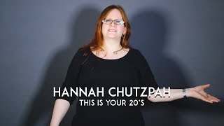 Spoken Word | Hannah Chutzpah | This Is Your 20's