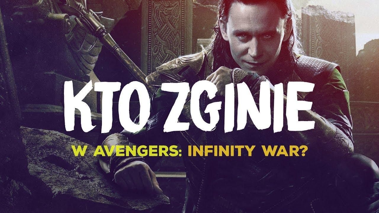 Kto zginie w Avengers: Infinity War?
