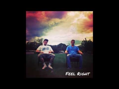 Josh & Gary- Feel Right