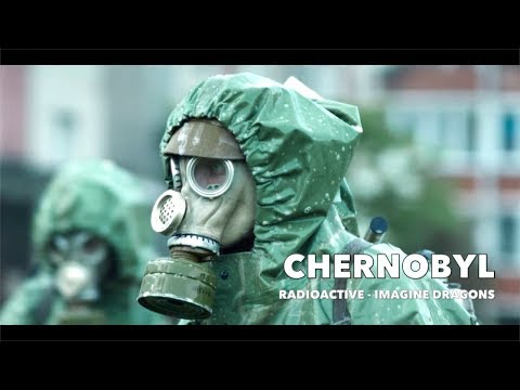 Radioactive - Imagine Dragons | Chernobyl Unofficial Trailer