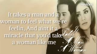 Repeat youtube video It Takes A Man And A Woman (Lyrics Video) - Sarah Geronimo