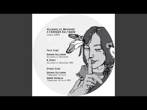 Alcoholic Navahoe (M_Ferri Remix)