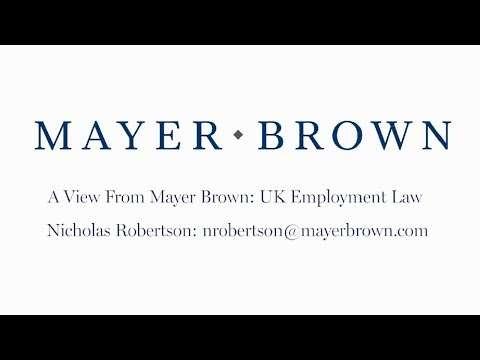 Episode 118: UK Employment Law - The View from Mayer Brown