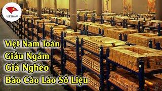 BÁO TRUNG QUỐC Tố Việt Nam GIÀU Hơn Những Gì Mà Thế Giới Vẫn Đánh Giá