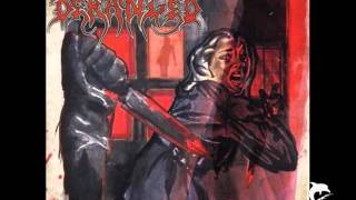 Deranged - Watch Me When I Kill