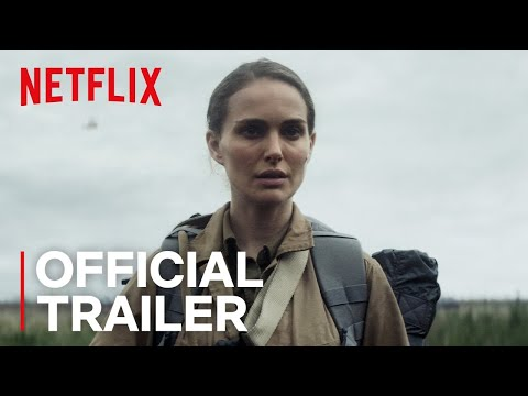 Annihilation    HD  Netflix