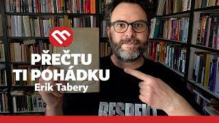 Přečtu ti pohádku: Erik Tabery