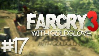 "Far Cry 3 - Part 17 ""Burning Crops!"" (Let"