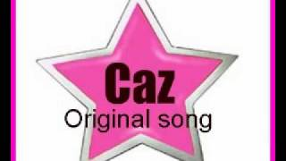 be good to me - music and lyrics by Caz