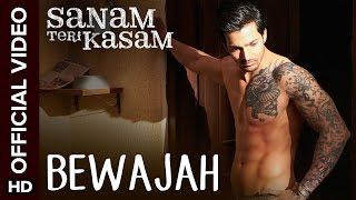 Download Hindi Video Songs - Bewajah Official Video Song | Sanam Teri Kasam | Harshvardhan, Mawra | Himesh Reshammiya