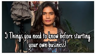 5 Things You need to Know before you to start a Business/Boutique/Store | nayalooks | Navya Varma