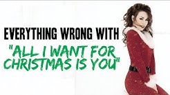 """Everything Wrong With Mariah Carey - """"All I Want For Christmas Is You"""""""