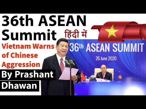 36th ASEAN Summit Vietnam Warns of Chinese Aggression Current Affairs 2020 #UPSC #IAS