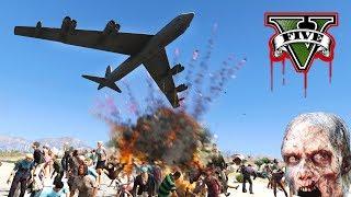 ENDING THE ZOMBIE APOCALYPSE!!! B52 BOMBER LIGHTS UP ZOMBIES! - GTA V Zombies Mod