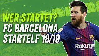 Messi, Rakitic  und Dembélé aber kein Vidal? FC Barcelonas potenzielle Startelf 18/19