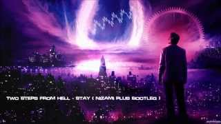 Two Steps From Hell - Stay (Nizami Plus Bootleg) [HQ Free]