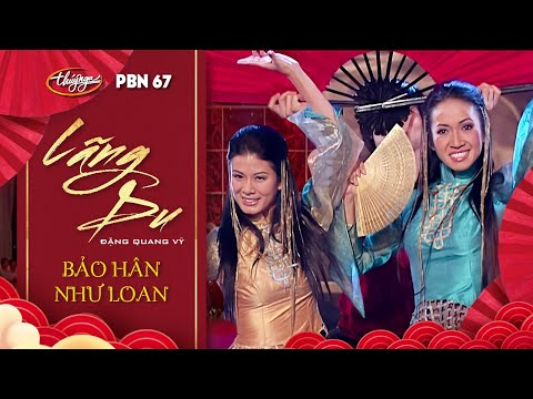 Bảo Hân & Như Loan - Lãng Du (Đặng Quang Vỹ) PBN 67